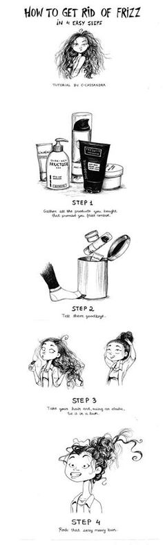 So Much YES! This is Exactly why I have a messy bun every-freaking-day. Thick frizzy hair is a bear to tame and style. ;)