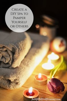 Create a DIY Spa Kit to Pamper Yourself and Others