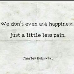 Bukowski quotes on life, death, love, writing. Pretty Words, Love Words, Beautiful Words, Henry Charles Bukowski, Charles Bukowski Quotes Love, Lema, Just Dream, Poem Quotes, Word Porn