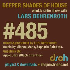 DSOH #485 - guestmix by APPLE JAZZ - Deep House Radio, DJ Mixes, Interviews, Record Label and More - Deeper Shades of House