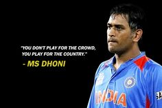 MS Dhoni Quotes, #Cricket #Quotes #Quote #Cricketers #Dhoni #India