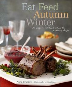 """""""Being a consummate (and truly seasonal) cold-weather cook takes real creativity—and a deep enthusiasm for the fortifying pleasures of the autumn and wintertime table. Anne Bramley has both."""" - BN.com"""
