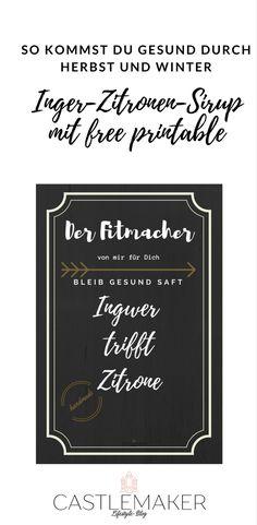 Mit diesem Free Printable ist ein tolles Geschenk ruckzuck gezaubert. Inger-Zitronen-Sirup zur Erkältungsabwehr und Steigerung der Abwehrkräfte. Der Download ist auf meinem Blog. #feebie