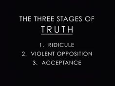 The Three stages of TRUTH  Ridicule Violent Opposition Acceptance. If this is true, they have ridiculed truth. So is the next step to prepare for the people's opposition to the plan?  See what plans DHS has for us.