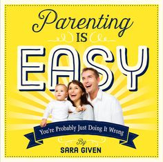 Copy of Sara Givens Parenting is Easy Giveaway Open to: United States Ending on: Short Funny Quotes, Funny Inspirational Quotes, Movie Quotes, Life Quotes, English, For Facebook, Easy, Just Do It, Laughter