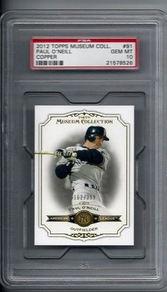 PSA 10 GEM MINT PAUL O'NEILL 2012 Topps Museum Collection # 91 Copper YANKEES  #NewYorkYankees