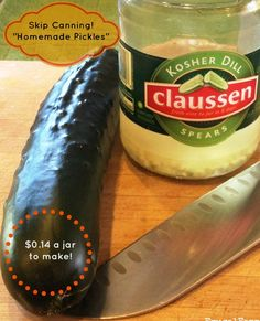 Skip the canning for this easy pickle recipe that we made for $.14 a jar using the wonderful Claussen pickle juice.