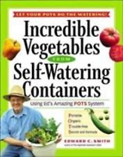 Incredible Vegetables from Self-Watering Containers: Using Ed's Amazin-ExLibrary