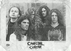 CANNIBAL CORPSE!
