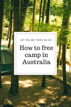How to Free Camp in Australia