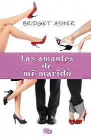 """""""Los amantes de mi marido"""" de BIrdget Asher. Ficha elaborada por Carolina Domínguez"""
