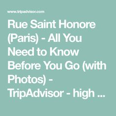 Rue Saint Honore (Paris) - All You Need to Know Before You Go (with Photos) - TripAdvisor - high end shopping
