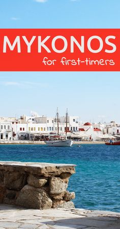 Travel in Greece: The Greek island of Mykonos for first-timers