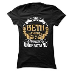 (Tshirt Name 2016) BETH .Its a BETH Thing You Wouldnt Understand T Shirt Hoodie Hoodies Year Name Birthday at Tshirt design Facebook Hoodies, Funny Tee Shirts