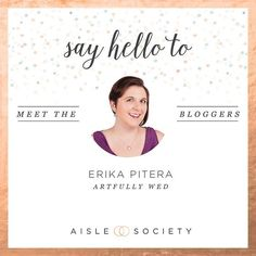 Today we would like to introduce you to Erika Pitera editor of @ArtfullyWed a creative and sophisticated wedding style blog! She's tickled pink to be a member of @AisleSociety and looks forward to inspiring you to find the art in love! #artfullywed #artfullywedloves  #aislesociety #aislesocietydebut #weddingblogsunite by aislesociety