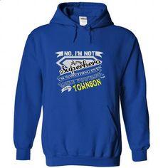 No, Im Not Superhero Im Some Thing Even More Powerfull I Am TOWNSON  - T Shirt, Hoodie, Hoodies, Year,Name, Birthday - #graduation gift #shirt design