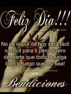 Good Morning In Spanish, Good Morning Good Night, Good Morning Images, Good Morning Quotes, Good Day, Spanish Inspirational Quotes, Morning Greetings Quotes, Holiday Parties, Life Quotes