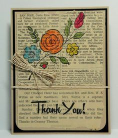 Document a special occasion by using a newspaper article as your base paper! Cardstock, sentiment stamp, Sweet You flower stamp, ink, twine is Fun Stampers Journey.  Handmade Thank You card