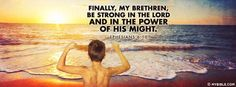 Ephesians 6:10 NKJV - Be Strong In The Lord. - Facebook Cover Photo