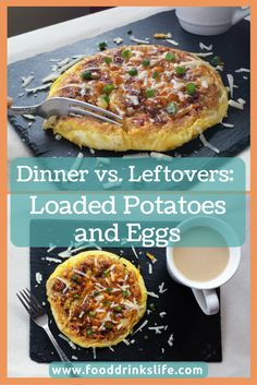 Dinner vs. Leftovers: Loaded Potatoes and Eggs • Part two of two!