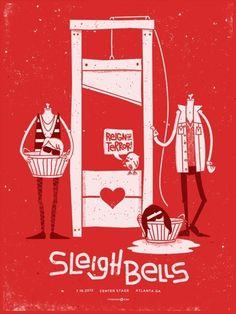 Sleigh Bells gig poster by PowerHouse Factories http://jungleindierock.tumblr.com/post/28212904819/sleigh-bells-gig-poster-by-powerhouse-factories