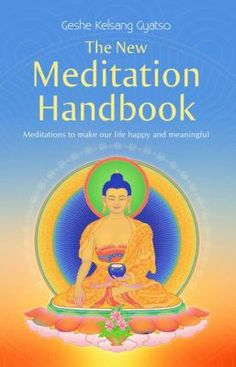 The New Meditation Handbook is a practical guide to mediation that teaches us how to make ourself and others happy by developing inner peace, and in this way making our lives more meaningful. http://find.minlib.net/iii/encore/record/C__Rb3103129