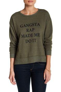 Gangsta Rap Made Me Do It Pullover