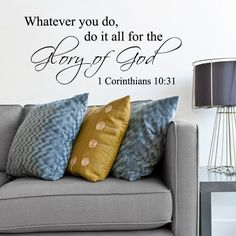 (Medium) - Do For The Glory Of God Inspirational Living Room Religious God Bible Wall Quote Decal Lettering Sticker Vinyl Decor. buy for LAUNDRY room! Wall Stickers Murals, Wall Decals, Sticker Vinyl, Wall Vinyl, Vinyl Art, Vinyl Quotes, Wall Quotes, Bible Quotes, Wall Stickers Bible Verses