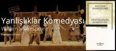Shakespeare'in komedya serilerinden biri olan Yanlışlıklar Komedyası, yazarın eşsiz üslubu ile bizlere güzel... Yanlışlıklar Komedyası - William Shakespeare