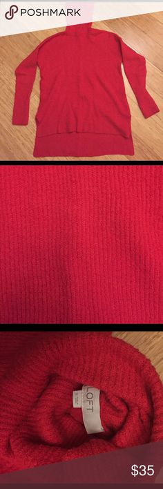 LOFT red tunic turtleneck sweater Beautifully vibrant sweater by LOFT! Super soft and only worn once! Tunic length and longer in the back! LOFT Sweaters