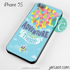 adventure is out there up film Phone case for iPhone 4/4s/5/5c/5s/6/6 plus