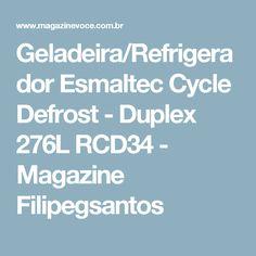 Geladeira/Refrigerador Esmaltec Cycle Defrost - Duplex 276L RCD34 - Magazine Filipegsantos