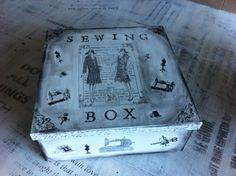 My new sewing box, decorated with image transfer, stencils and stamps.