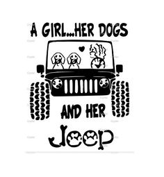 A Girl Her Dogs And Her Jeep SVG File Ready To Use This file is ready to use! Upload into your desired program and cut Great for use with cricut, silhouette & cameo Jeep Wrangler Sahara, Jeep Rubicon, Jeep Wrangler Unlimited, Jeep Jeep, Jeep Stickers, Jeep Decals, Jeep Wrangler Accessories, Jeep Accessories, Jeep Quotes