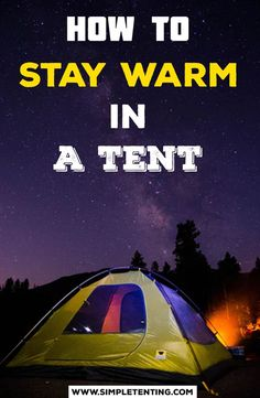 Are you a tent camper wondering how to stay warm in a tent? I have been camping for years, staying warm in a tent is a must know. Our 11 tip article helps! Camping Tools, Camping Supplies, Camping Hacks, Camping Ideas, Outdoor Camping, Outdoor Gear, Tent Campers, Cool Tents, Camping Outfits