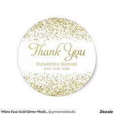 White Faux Gold Glitter Wedding Favor Thank You Classic Round Sticker Personalize your wedding favors with these white and faux gold glitter thank you stickers. Designs are flat printed illustrations/graphics - NOT ACTUAL GOLD GLITTER