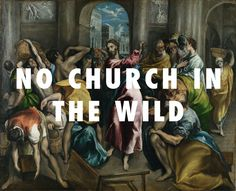 flyartproductions:  What's a mob to a lord Christ Driving the Traders from the Temple (c.1600), El Greco / No Church In The Wild, Kanye West & Jay-Z feat. Frank Ocean