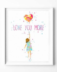 Love You More Balloon Girl Art Print Poster Watercolor Painting Wall Art Home Decor Baby Nursery Kids Wedding Anniversary Gifts [176]  #love #balloon #girl #balloongirl #loveyoumore #watercolor #print #poster #homedecor #wallart #gifts #nuresey #kids  https://subcow.net  FREE SHIPPING to worldwide + 20% off DISCOUNT