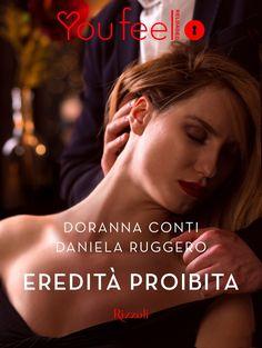 Segnalazione - EREDITA' PROIBITA di Doranna Conti e Daniela Ruggero http://lindabertasi.blogspot.it/2016/11/segnalazione-eredita-proibita-di.html