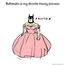 Batman as a Disney princess