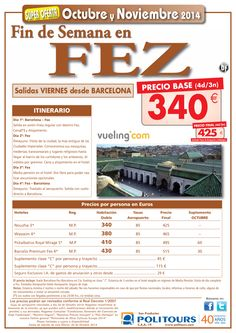 FEZ Fin de Semana salidas 30/10/14 al 28/11/14  desde Barcelona ( 4d/3n) precio final 425€ ultimo minuto - http://zocotours.com/fez-fin-de-semana-salidas-301014-al-281114-desde-barcelona-4d3n-precio-final-425e-ultimo-minuto/