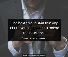 """Famous Retirement Quotes """"The best time to start thinking about your retirement is before the boss does. Retirement Quotes, Retirement Planning, George Burns, Popular Quotes, Famous Quotes, Thinking Of You, Finance, Boss, Wisdom"""