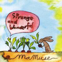 MaMuseの「Strange & Wonderful」を@AppleMusicで聴こう。