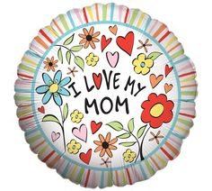 "18"" I Love My Mom Balloon. Or maybe you could paint a plate like this."