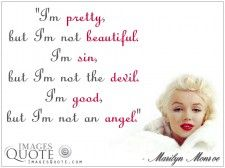 I'm pretty, but I'm not beautiful - Love Quote