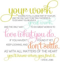 Love What You Do; Do What You LOVE!