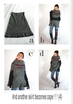 Fall winter 11 / 12 - Another way to change a skirt in cape ! Diy Clothes Bag, Clothes Crafts, Sewing Clothes, Diy Fashion, Fashion Outfits, Altering Clothes, Diy Sewing Projects, Clothing Hacks, Denim Fabric