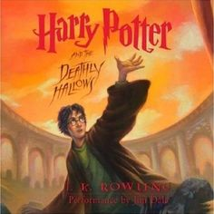 Harry Potter and the Deathly Hallows (Book 7) by J.K. Rowling