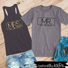 Mr. and Mrs. with Est. Date Flowy Racerback Tank and T-Shirt #beforetheidos #mrandmrs #wifeyandhubby