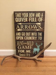 A personal favorite from my Etsy shop https://www.etsy.com/listing/266631533/genesis-273-handpainted-hunting-sign